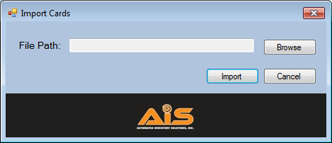 Keeper Care System Data Manager User Manual AIS 17.1 Import Cards The Import Cards allows you to import cards to the database.