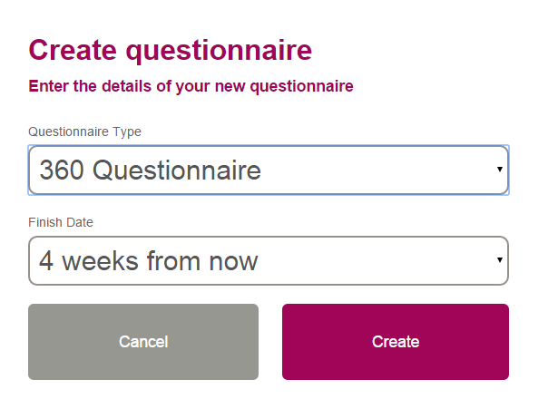 Select 360 Questionnaire from the drop down menu. Choose a date that you wish it to be completed by.