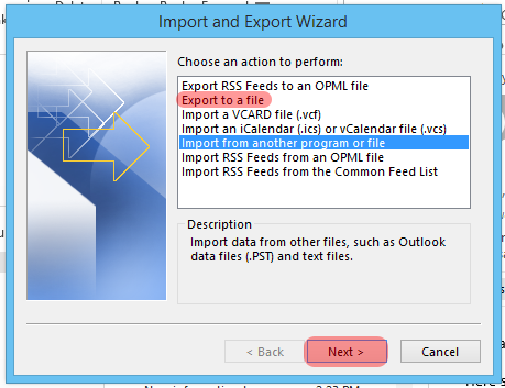 3. Select the Import/Export option from the ensuing menu (the Import and Export Wizard should appear). 4.