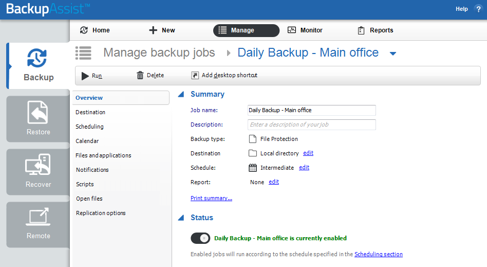 Using the Edit menu The Edit option gives you access to the backup configurations that were set during the creation of your backup job.