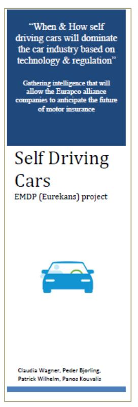 Eurapco trend analysis is pointing out that self driving cars will reduce need for insurance Shift of