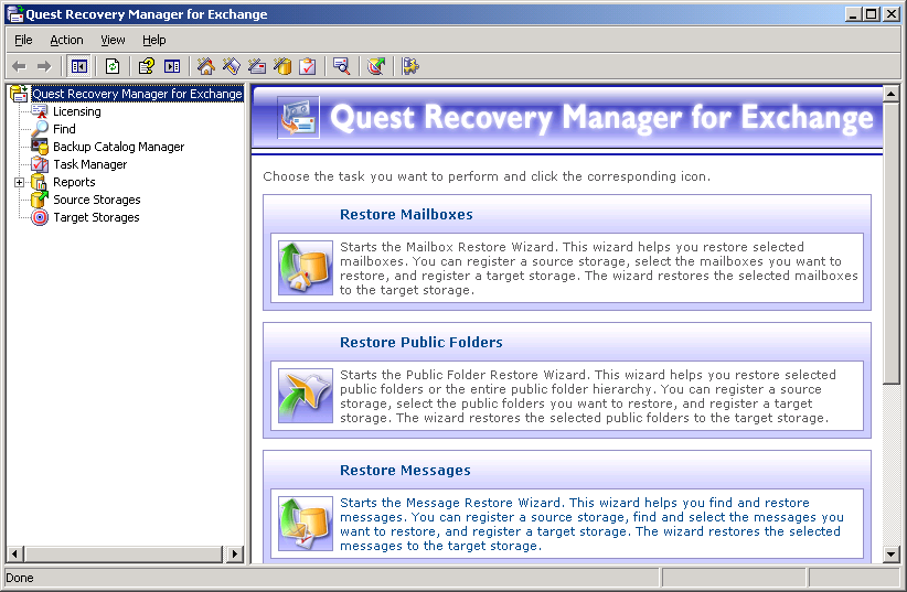User Guide Starting Recovery Manager To start Recovery Manager Select Start All Programs Quest Software Recovery Manager for Exchange.