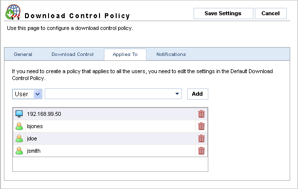 Screenshot 44 - Download Control Policies: Applies To tab 5. Select the Applies To tab and specify the User, Group and/or IP for whom the new policy applies, then click Add.