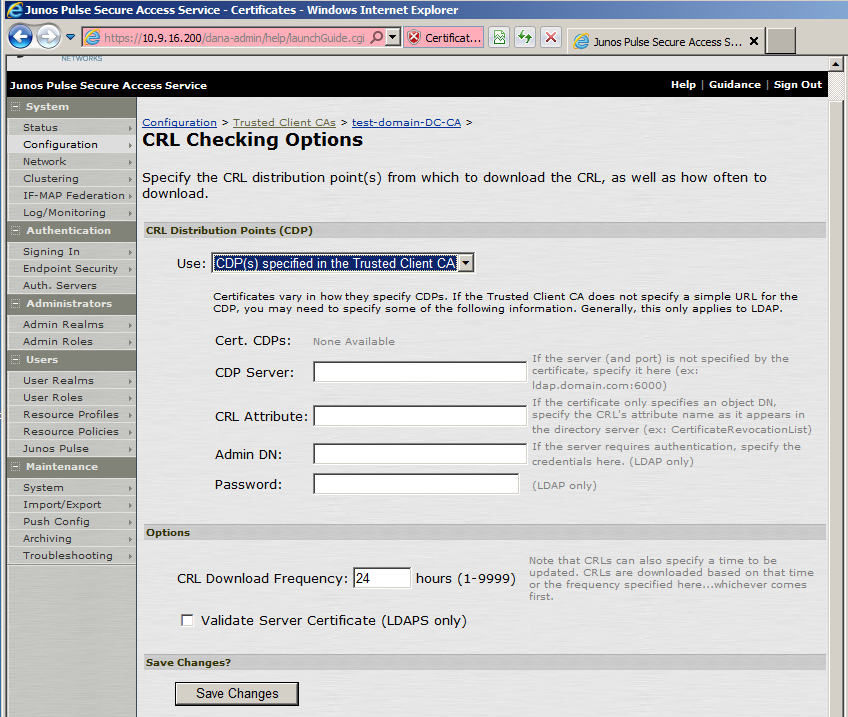 The CRL Checking Options window opens. 7. In the Use drop-down list, select CDP(s) specified in the Trusted Client CA. 8.