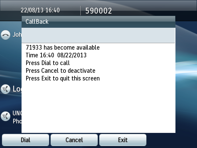 Call back Call back feature allows you to be notified when your correspondant becomes available.