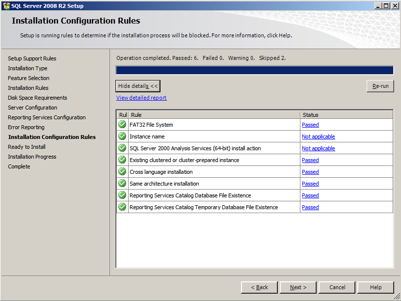 Installing EMC SourceOne Reporting Figure 23 Installation Configuration Rules - SQL Server 2008 R2 18.