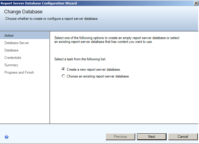 Installing EMC SourceOne Reporting Figure 30 Change Database - Action 2. Click Next. Step 4B: Change Database - Database Server page On the Database Server page of the Change Database dialog box: 1.