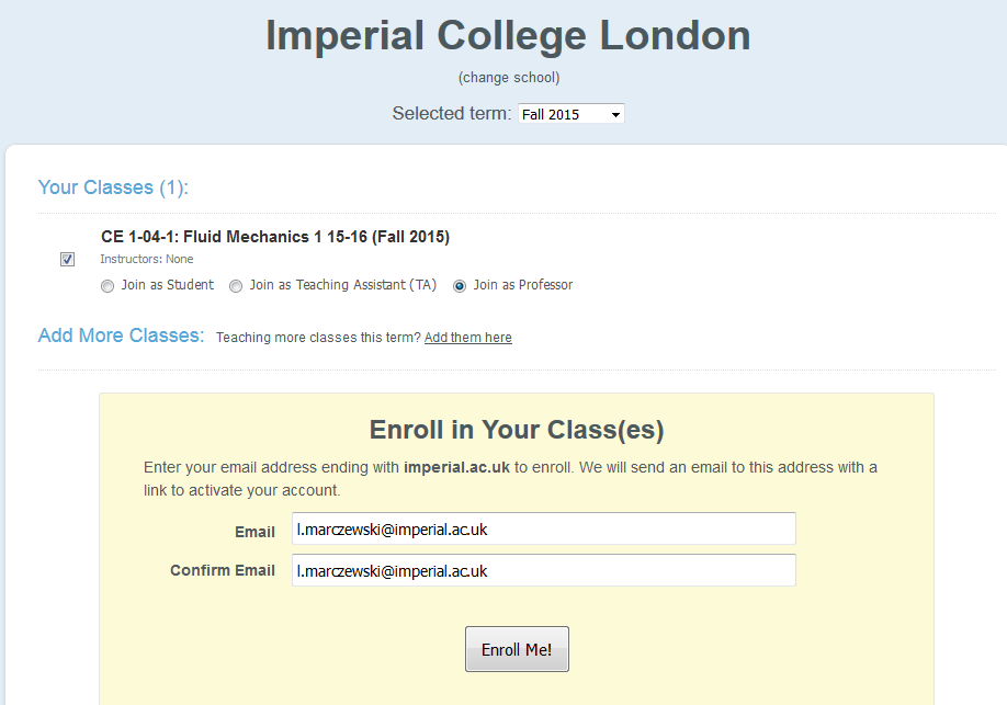 "4. If you already have a Piazza user account, select ""Join as Professor"" (or ""Join as Teaching Assistant"") and enter your college email address. You will receive an activation link in your inbox."