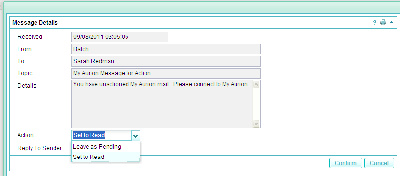 Click on the Message you wish to Action. This will open the message up on the right hand side of the page. To action the Mail Message click on Action under the Message Details Title.