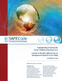 FUNDAMENTAL PRACTICES FOR SECURE SOFTWARE DEVELOPMENT SAFECode Fundamental Practices for Secure Development Experts have converged on core set of secure development practices that can be applied