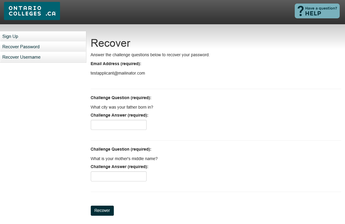 Recover Your Username or Password Correctly answer the challenge questions and click Recover.