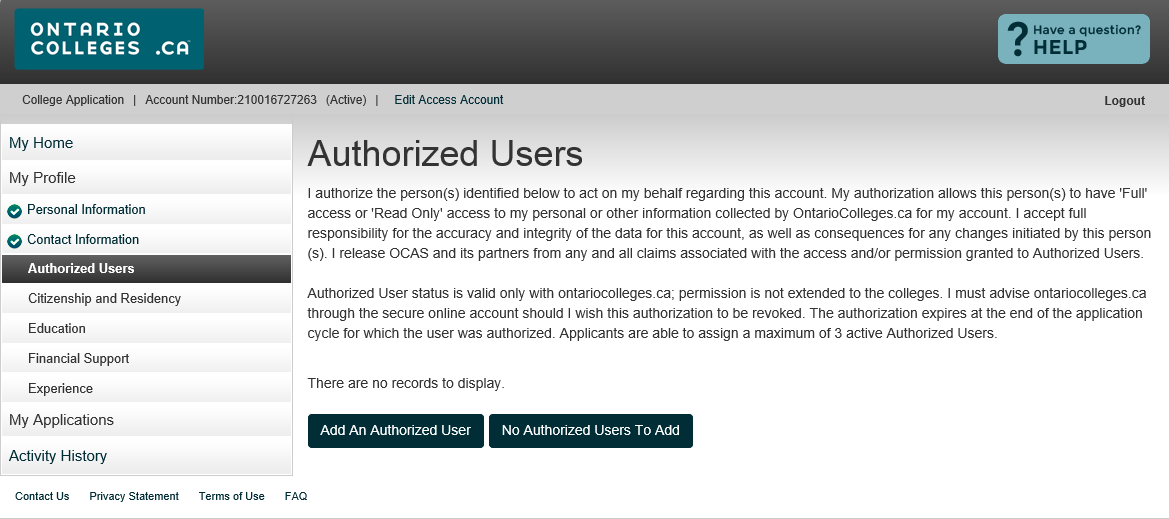 Authorized Users AUTHORIZED USERS Authorize another individual access to your account / application. Maximum of 3 individuals at one time.