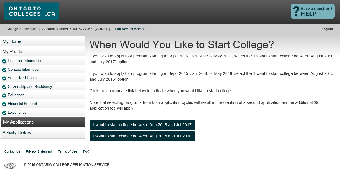 Create an Application Click the button with the start date you wish to apply to.
