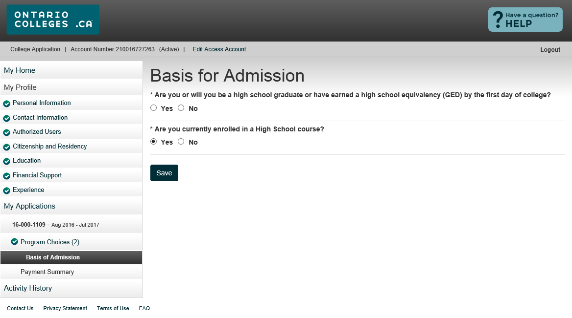 Basis for Admission Current high school students: Make sure Yes is