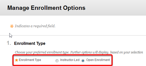 3. Expand the Manage menu, and then select Enrollment Options. 4. Select Open Enrollment Type.