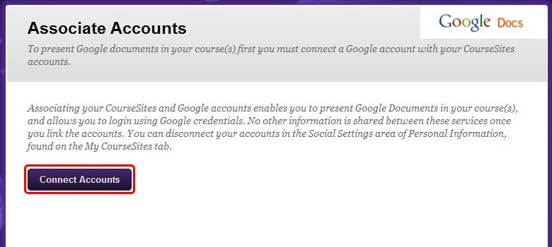 3. Click Connect Accounts to associate your CourseSites and Google accounts.