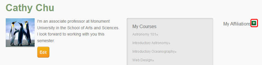 Adding Affiliations to the Instructor Home Page From the Instructor Home Page you also can add affiliations so that your students and other homepage visitors are aware of other groups or