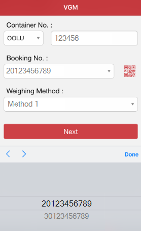 1 2 After inputting the container number, the associated booking number(s) will automatically be retrieved and listed Select the Booking Number from the list 3 Select the weighing method 4 Click