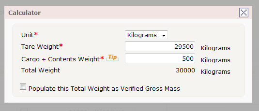 Verified Gross Mass VGM Submission For Method 2, you may choose to use the VGM calculator icon where you simply input the Cargo + Contents Weight value and the Total weight will be generated based on