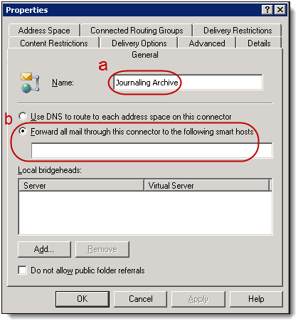 3. Select New and then select SMTP Connector. 4. In the Properties window, type Journaling Archive in the Name field (a).