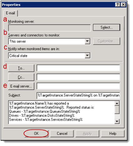 "c. Select Critical state from the ""Notify when monitored items are in"" dropdown menu (c). d. In the To field, enter the email address(es) you want the notifications sent to (d). e. In the Email server field, enter the name of your sending server (e)."