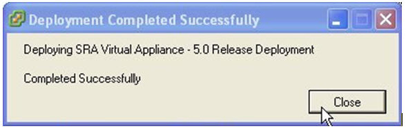 13. In the Deployment Completed Successfully dialog box,