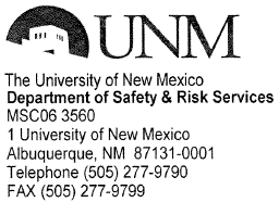 University of New Mexico ACKNOWLEDGMENT OF RISK FACTORS I,, understand that the University of New Mexico name of participant (please print) does not provide insurance coverage for medical care that I