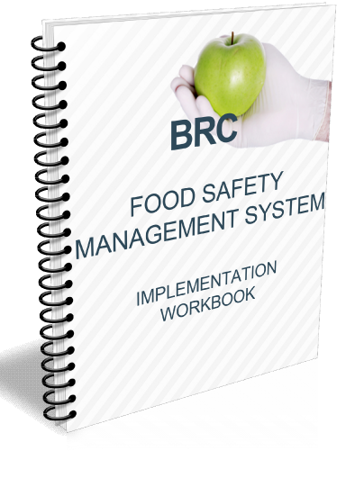 We have written this workbook to assist in the implementation of your BRC food safety management system.