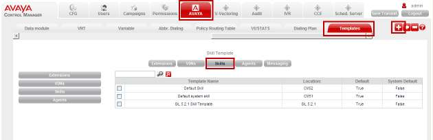 7.1 Create Skill Template Navigate to the AVAYA and Templates tabs and click Skills button.