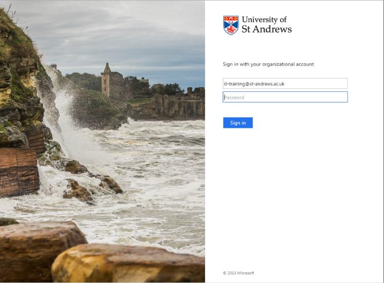 As soon as you click into the password field you will be re-directed to the University of St Andrews Sign-in page. Enter your University password and click Sign in.