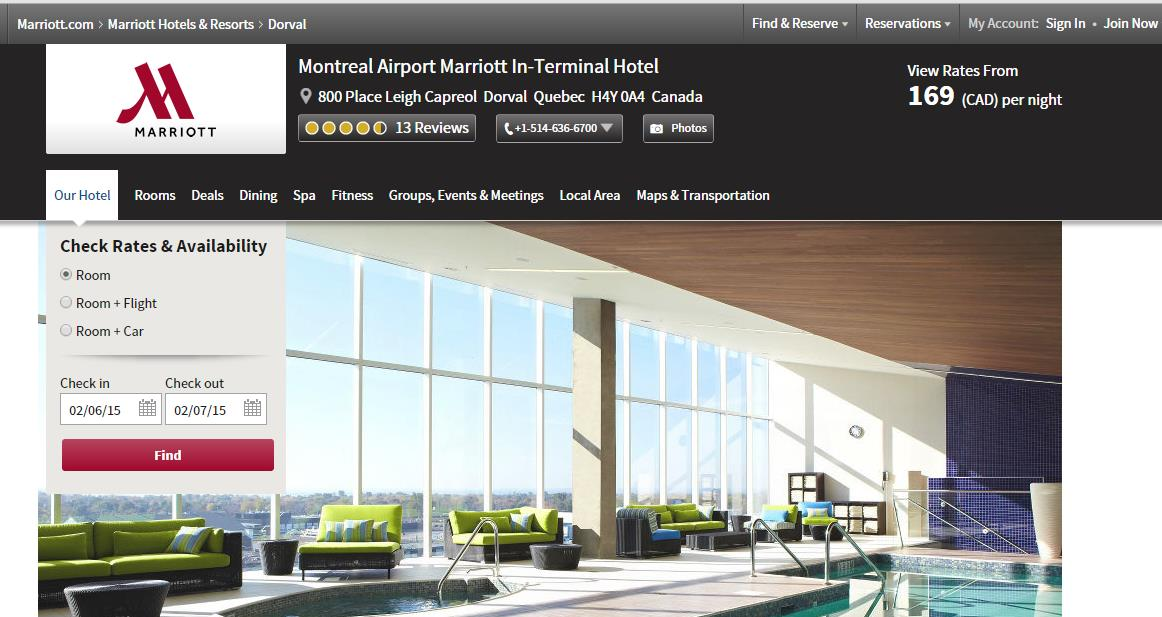Montreal Airport Marriott In-Terminal Hotel (Saturday, July 18) A room will be reserved for all tour participants at the Montreal Airport Marriott In-Terminal Hotel for the night of Saturday, July 18.