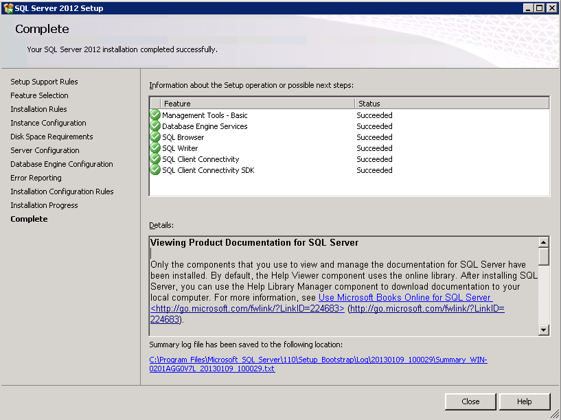 Installation guide 8. SQL Server 2012 installation is now complete.