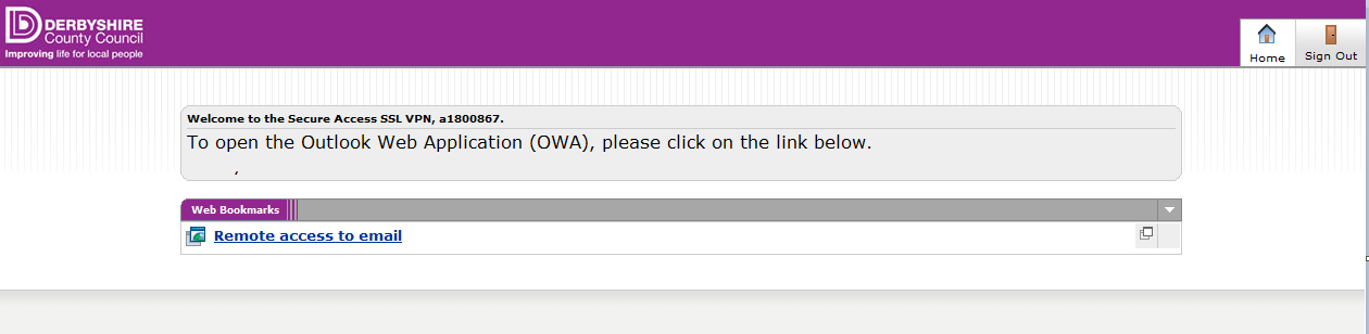 Logging out To log out completely, it is important that you log out of both OWA and the Portal. Step 1: To log out of OWA, click on Sign Out in the top right of the screen next to your user name.