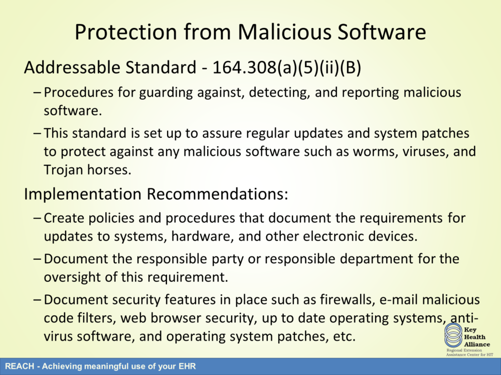 The next addressable specification is malicious software which is focused on policies and procedures for guarding against, detecting, and reporting malicious software.