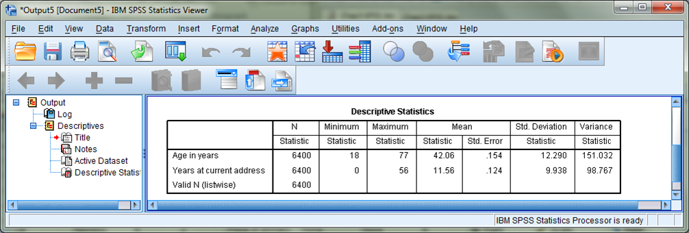 2 Chapters 2.1 & 2.2 Descriptive Statistics SPSS can calculate all sorts of descriptive statistics on raw data. However, they are not all found in the same place.
