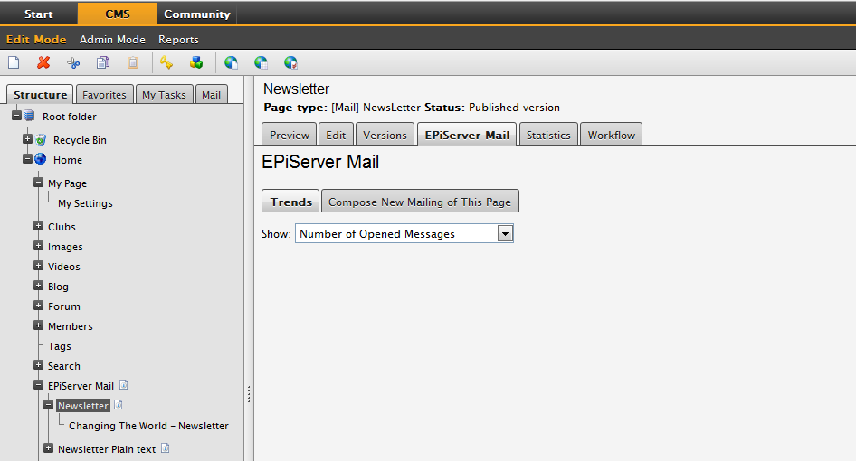 18 User's Guide for EPiServer Mail 5 Message Statistics In the integrated EPiServer CMS and Mail, you will have a statistic feature which provides an overview of message statistics for subpages to a