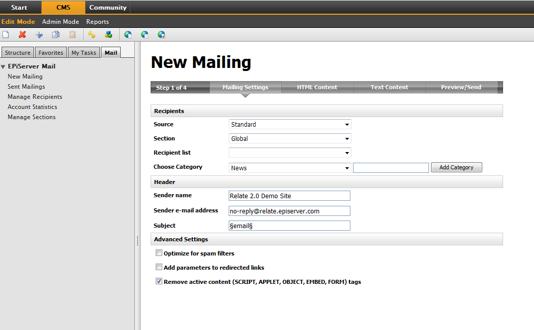 Sending a New Mailing 9 Sending a New Mailing It is easy to compose and distribute mailings to your target group from the New Mailing window, which contains four tabs with settings that need to be