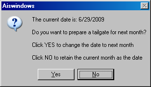 Preparing the Tailgate Data Tailgates are prepared for a specific route using the current system month as the default month. THE DATE CANNOT BE MODIFIED.