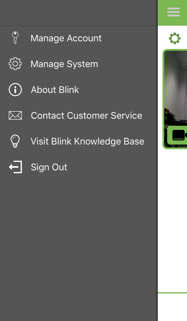 Customer Support Info In-App From curtain menu (upper left-hand corner of the Blink App s main screen), you
