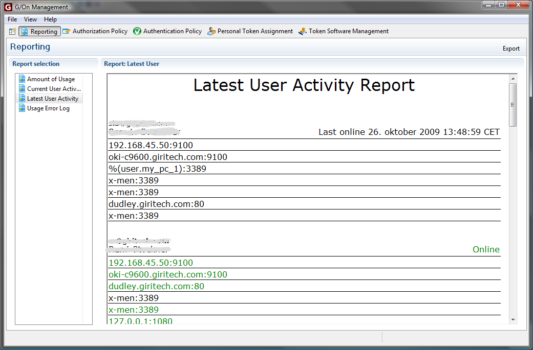 G/On 5 Reporting The G/On 5 Server knows The user, the authentication token, the application and activity Detailed logging is made available for reporting Tools like BIRT
