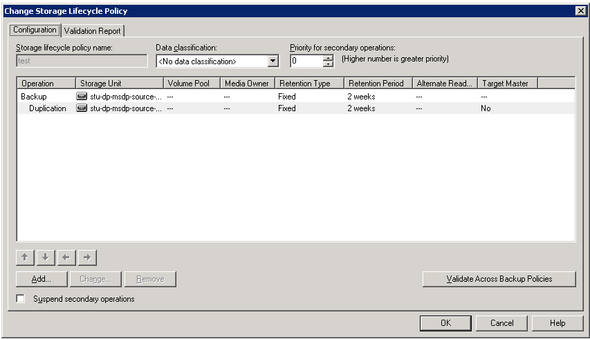 Configuring OpenStorage in NetBackup Creating a storage lifecycle policy 63 Storage Lifecycle Policy dialog box settings A storage lifecycle policy consists of one or more operations.
