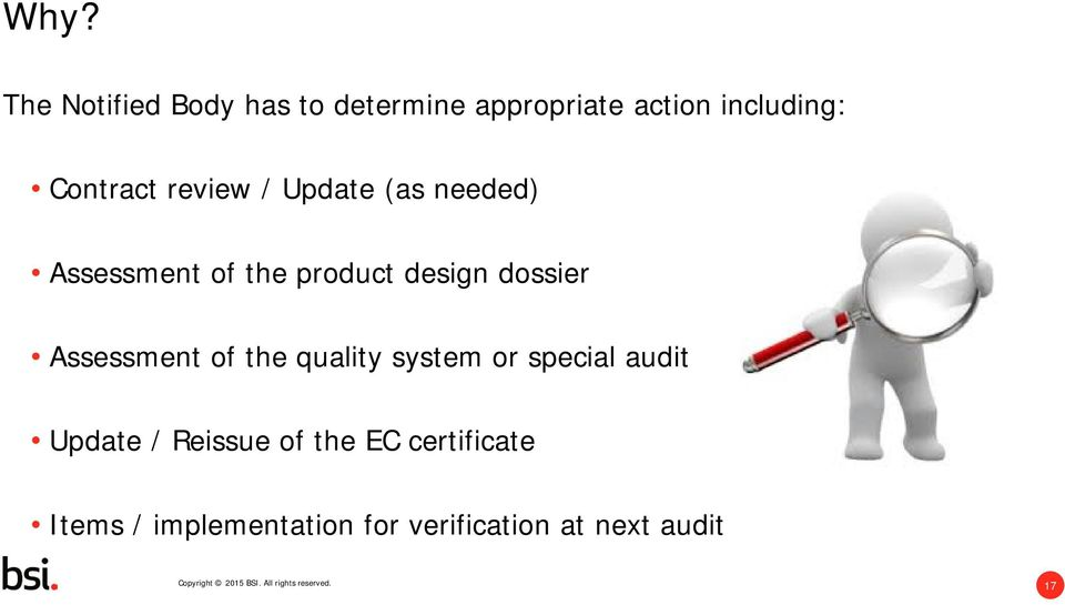 dossier Assessment of the quality system or special audit Update /