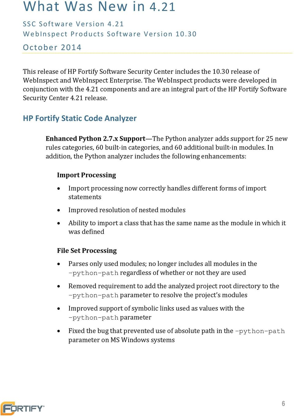 21 Components And Are An Integral Part Of The HP Fortify Software Security  Center 4.21 Release