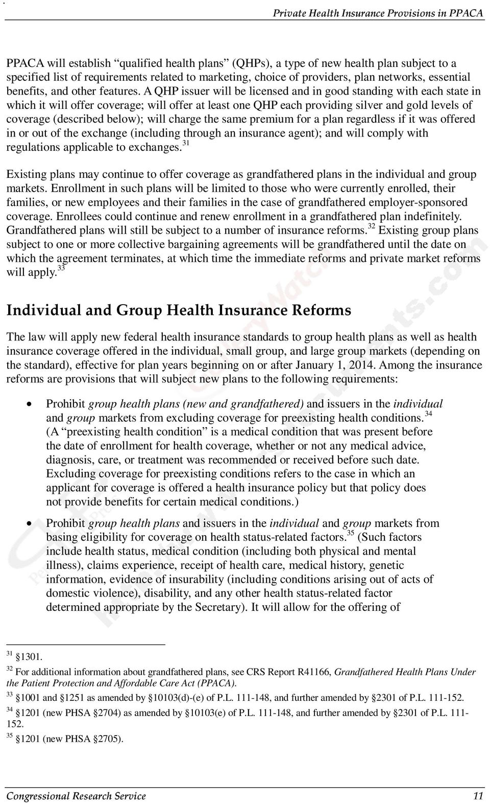 A QHP issuer will be licensed and in good standing with each state in which it will offer coverage; will offer at least one QHP each providing silver and gold levels of coverage (described below);