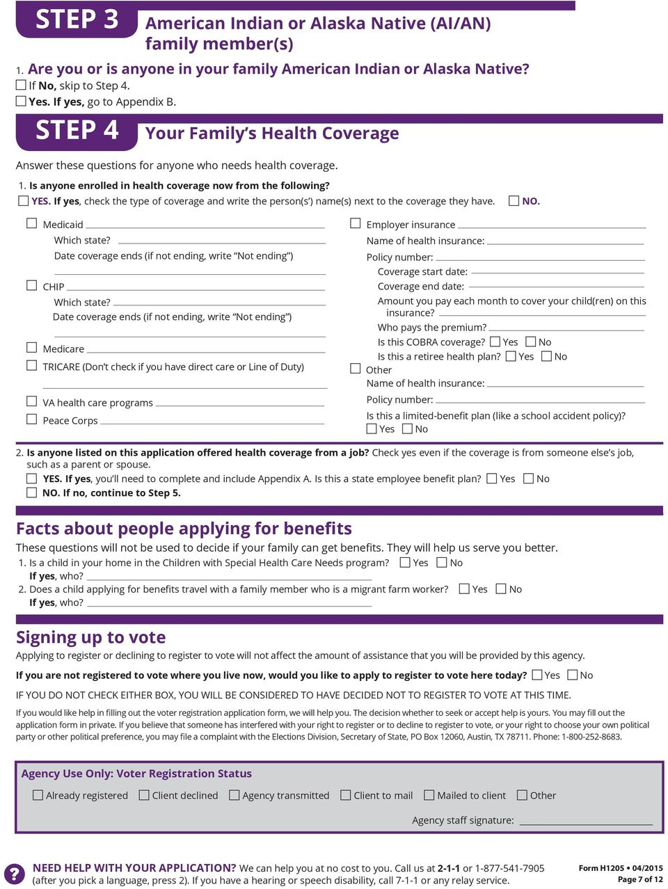 Is anyone enrolled in health coverage now from the following? YES. If yes, check the type of coverage and write the person(s ) name(s) next to the coverage they have. NO. Medicaid Which state?