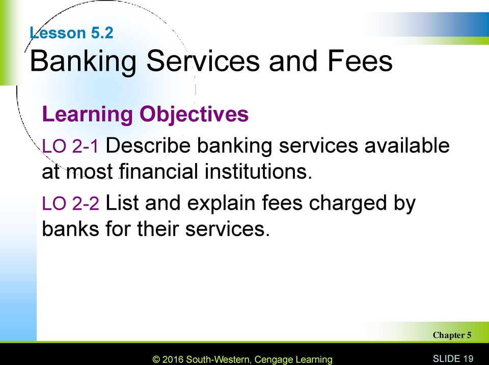 2-1 Describe banking services available at most