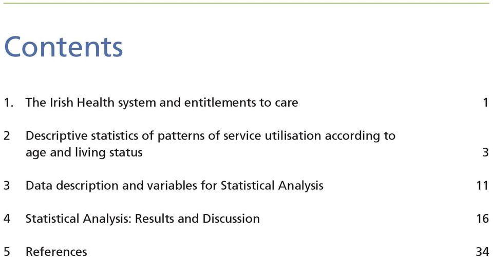statistics of patterns of service utilisation according to age and