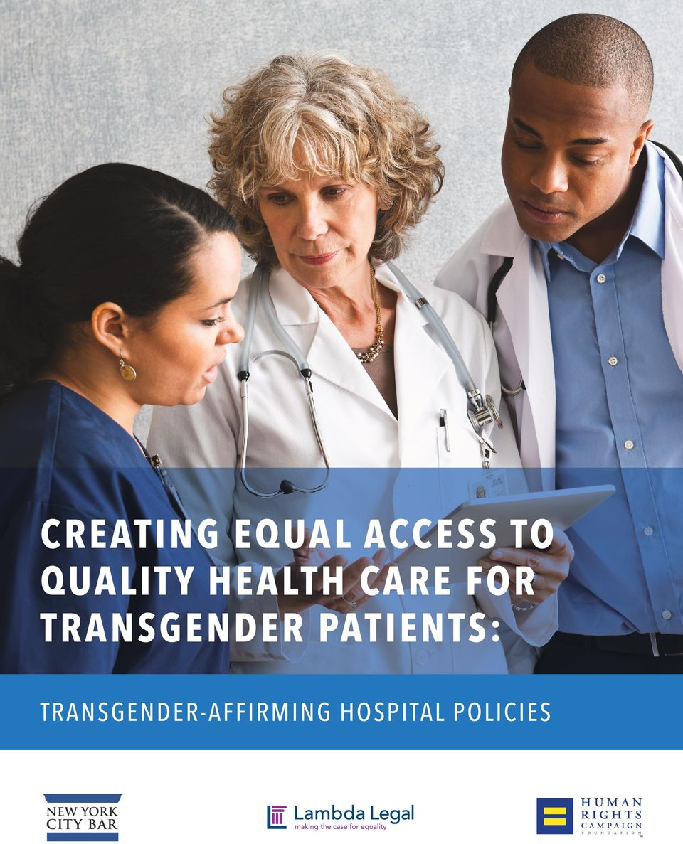 TRANSGENDER PATIENTS: