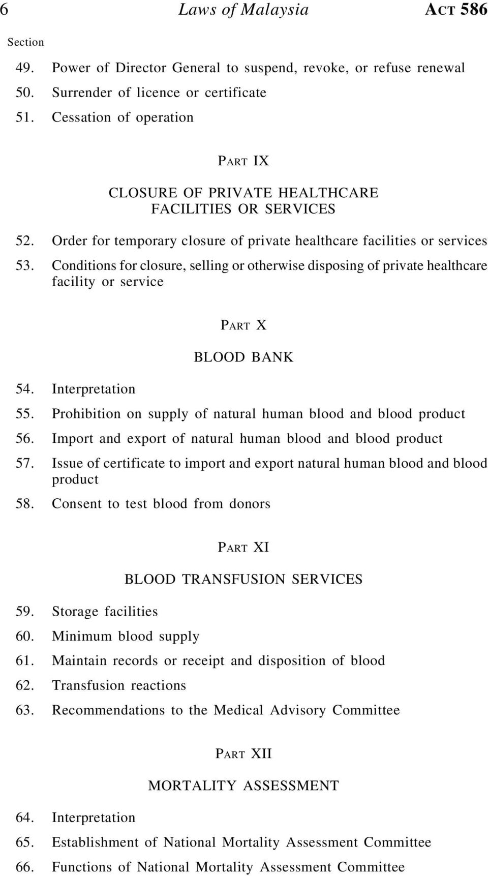 Conditions for closure, selling or otherwise disposing of private healthcare facility or service PART X BLOOD BANK 54. Interpretation 55.