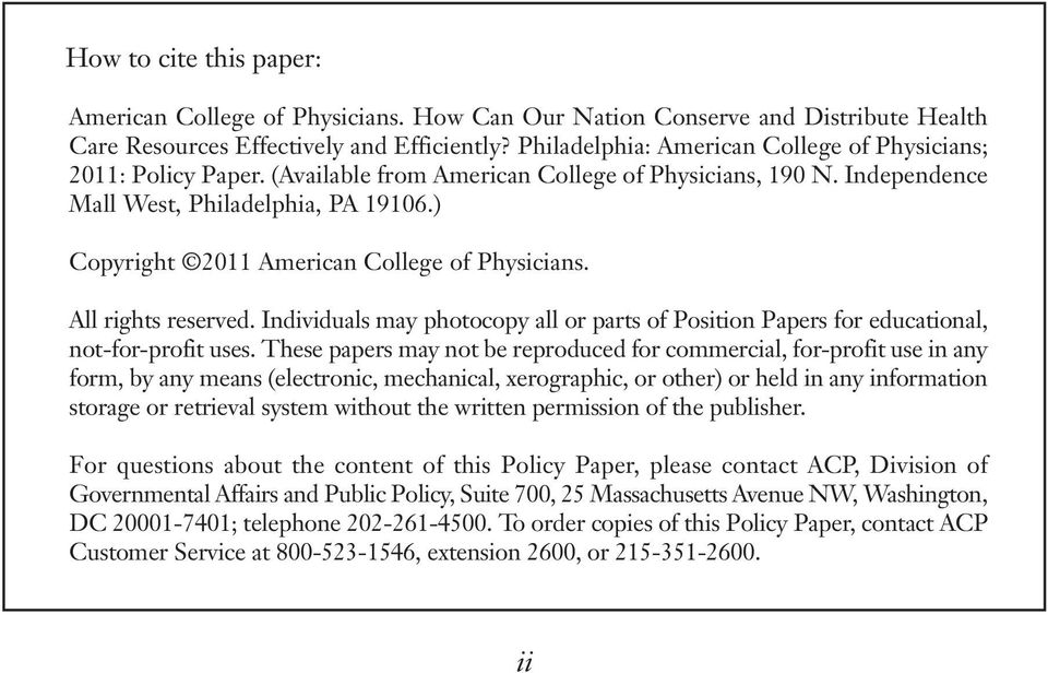 ) Copyright 2011 American College of Physicians. All rights reserved. Individuals may photocopy all or parts of Position Papers for educational, not-for-profit uses.